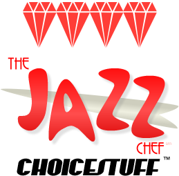 Jazz Chef Choicestuff 4 Diamond
